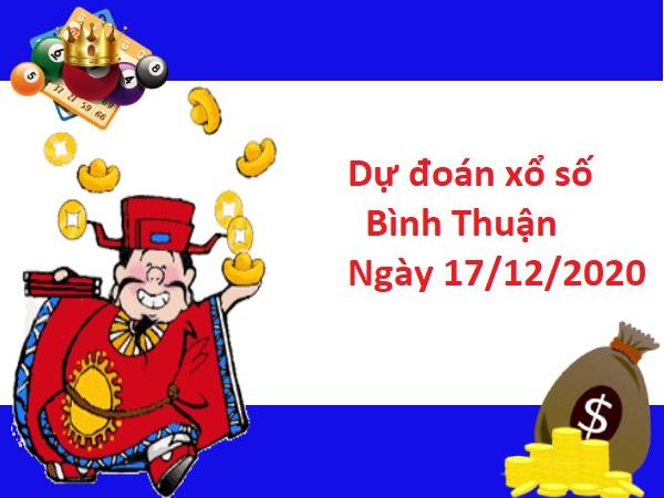 Dự đoán xổ số Bình Thuận 17-12-2020