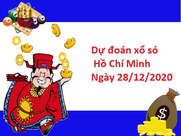 Dự đoán xổ số Hồ Chí Minh 28-12-2020