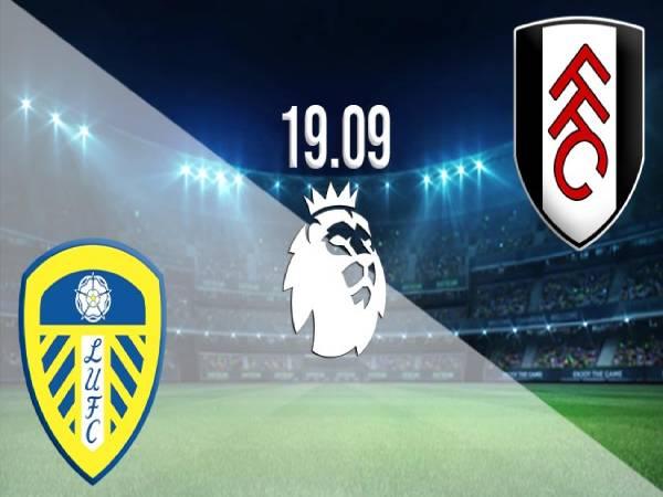 Nhận định, soi kèo Leeds vs Fulham, 3h ngày 20/3